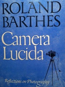 Camera Lucida - Roland Barthes