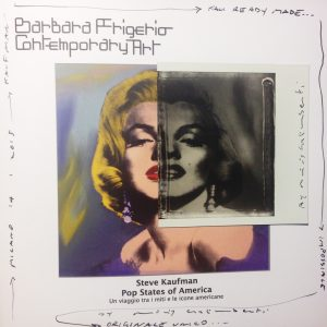 Barbara Frigerio - Maurizio Galimberti - Pop States of America Steve Kaufman
