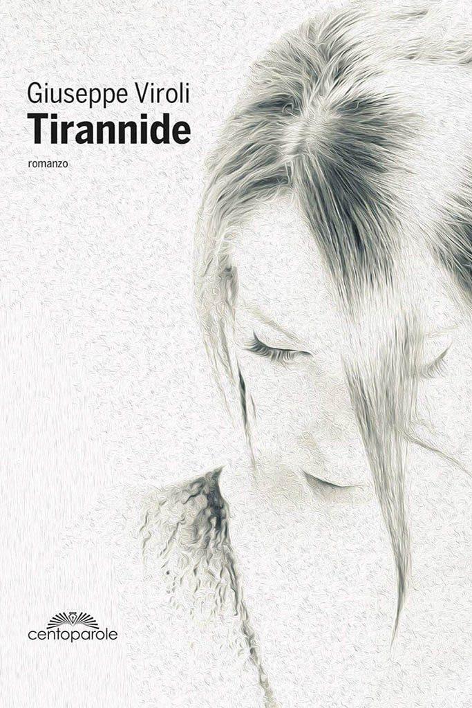 Tirannide: romanzo di Giuseppe Viroli